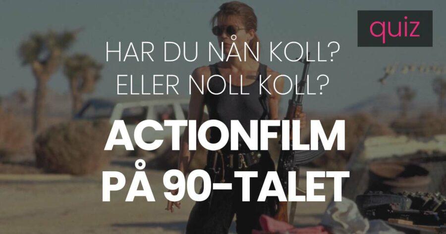 Quiz – Har du nån koll eller noll koll på actionfilmer på 90-talet?