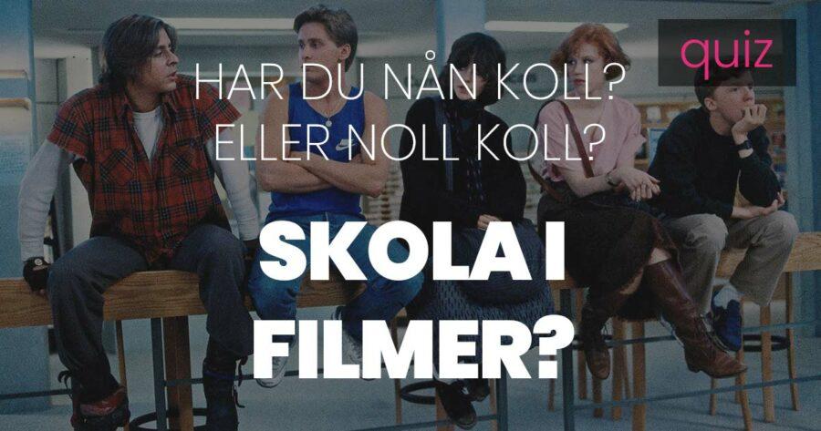 Quiz – Har du nån koll eller noll koll på skola i filmer?