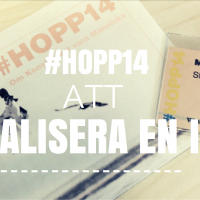 #HOPP14 – Att realisera en idé