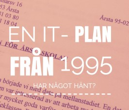 En IT-plan från 1995 – har något hänt?