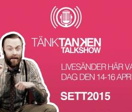 En tredagars talkshow på SETT2015 – del 1 – Inledning